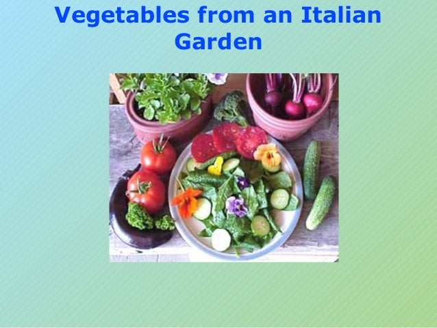Vegetables from an ItalianGarden