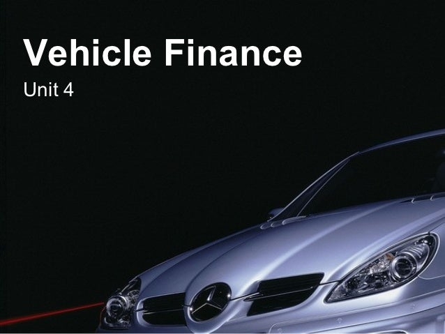 Vehicle FinanceUnit 4