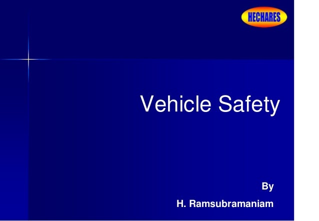 Vehicle Safety By H. Ramsubramaniam