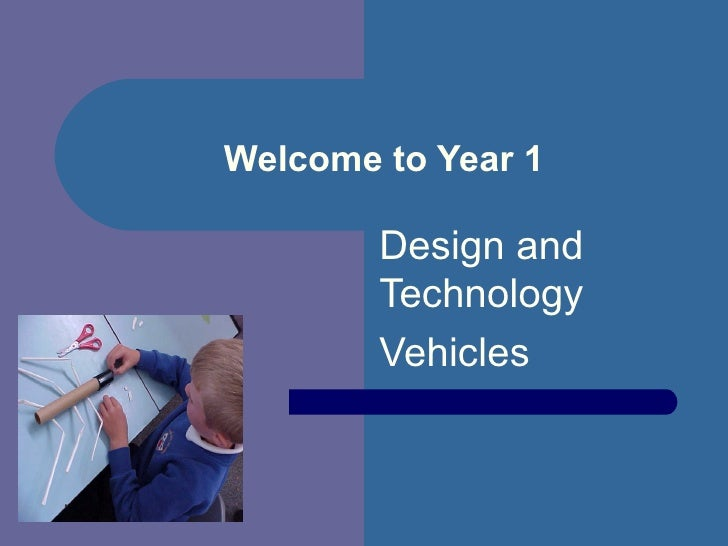 Welcome to Year 1 Design and Technology Vehicles