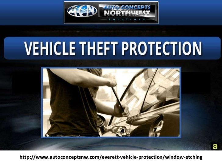 Auto Theft Protection Everett at Auto Concept Northwest.