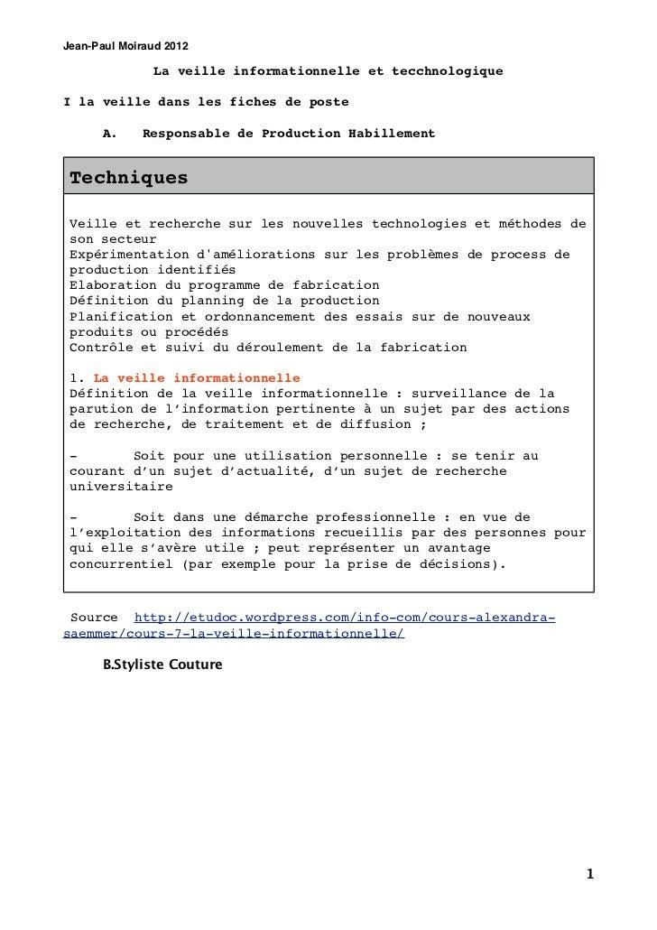 Jean-Paul Moiraud 2012               La veille informationnelle et tecchnologiqueI la veille dans les fiches de poste     ...