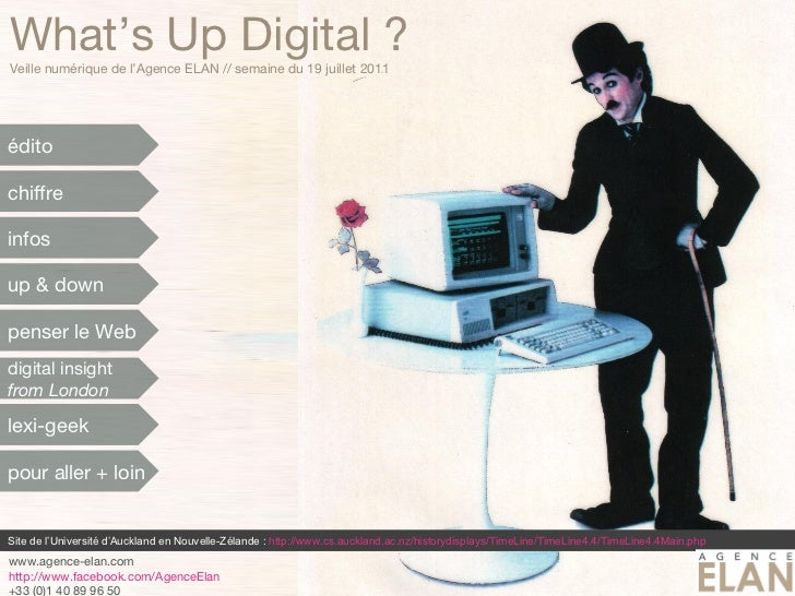 What's Up Digital ? Veille numérique de l'Agence ELAN // semaine du 19 juillet 2011 Site de l'Université d'Auckland en Nou...