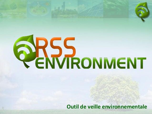 Outil de veille environnementale