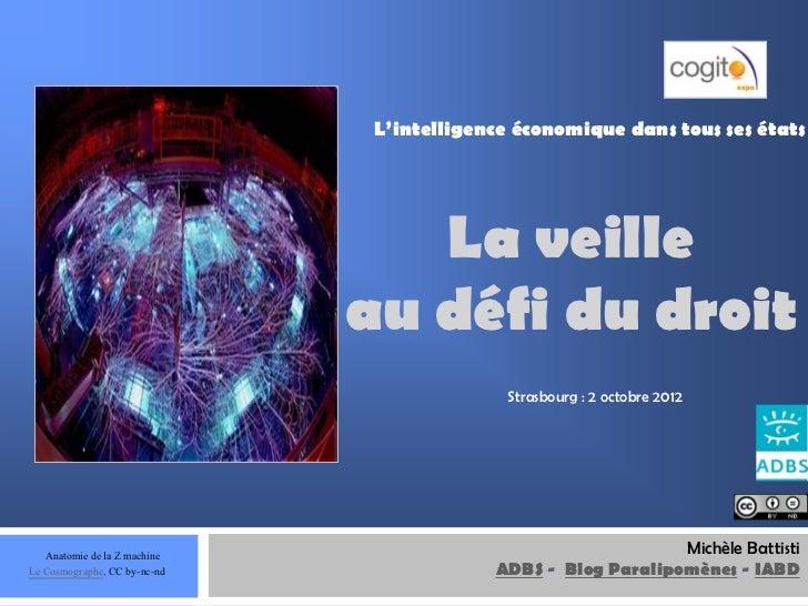 Veille au défi du droit. Cogito : Strasbourg, 2 octobre 2012