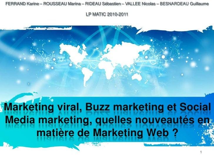 Marketing viral, buzz marketing et social media marketing