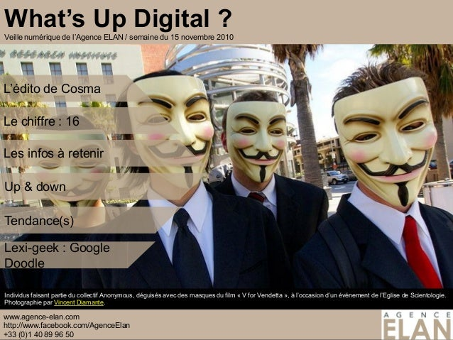 15 novembre 2010 Cosma Le chiffre : 16 Les infos à retenir Up & down Tendance(s) Lexi-geek : Google Doodle www.agence-elan...