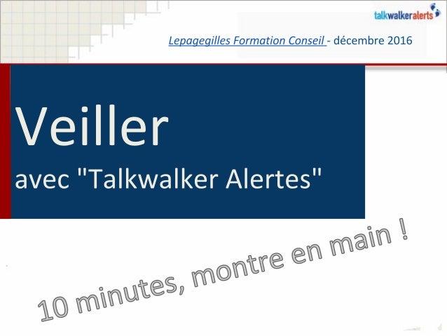 Veiller sur Internet avec Talkwalker Alertes