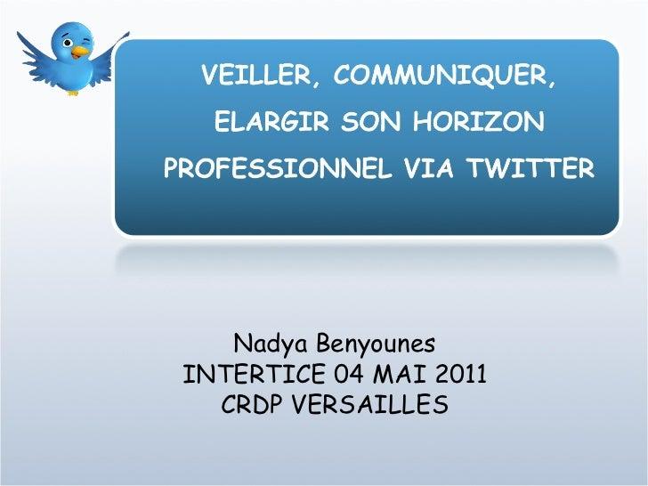 Nadya Benyounes INTERTICE 04 MAI 2011 CRDP VERSAILLES