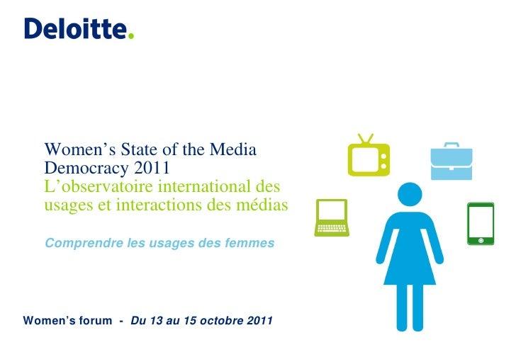 Women's State of the Media   Democracy 2011   L'observatoire international des   usages et interactions des médias   Compr...