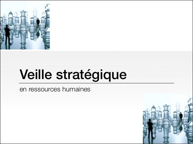 Veille stratégique en ressources humaines