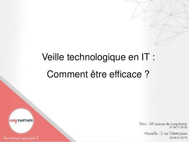 Veille technologique en IT : Comment être efficace ?