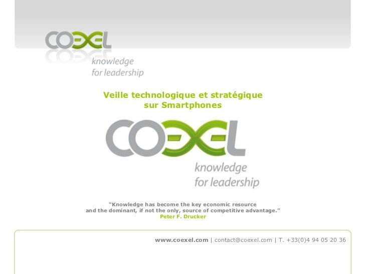 """Veille technologique et stratégique sur Smartphones<br />""""Knowledge has become the key economic resource and the dominant,..."""