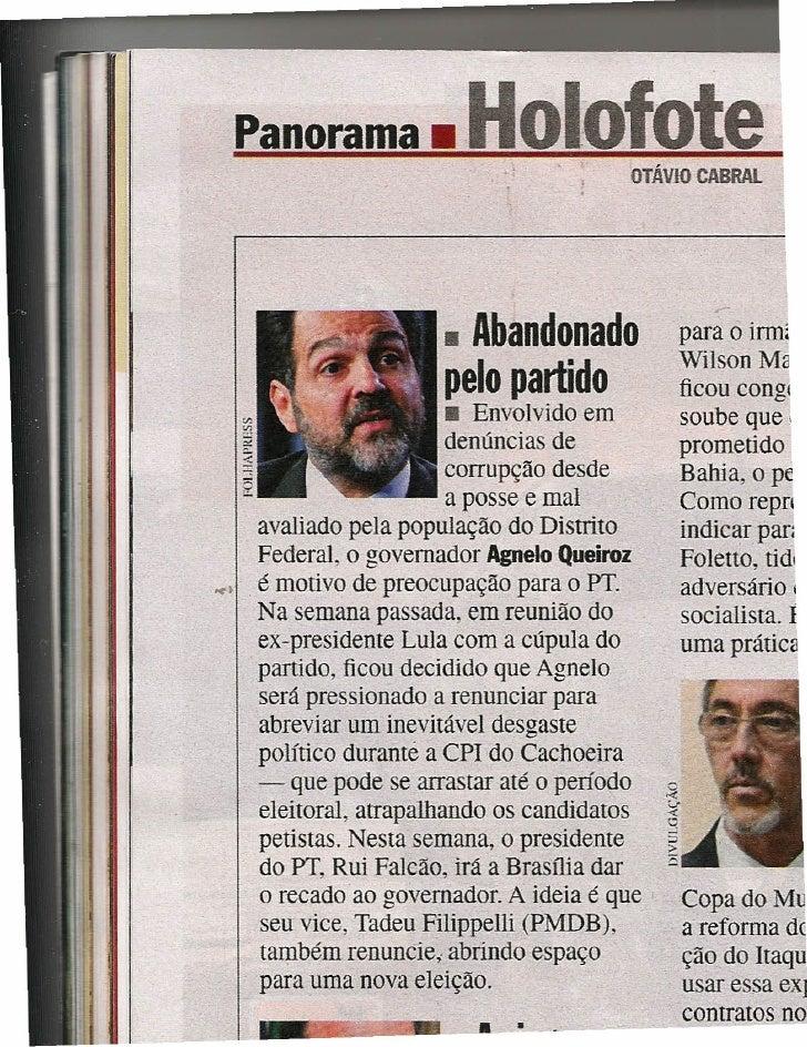 Panorama _             Holofote        OTÁVIO CABRAL                        • Abandonado           para o írmí            ...