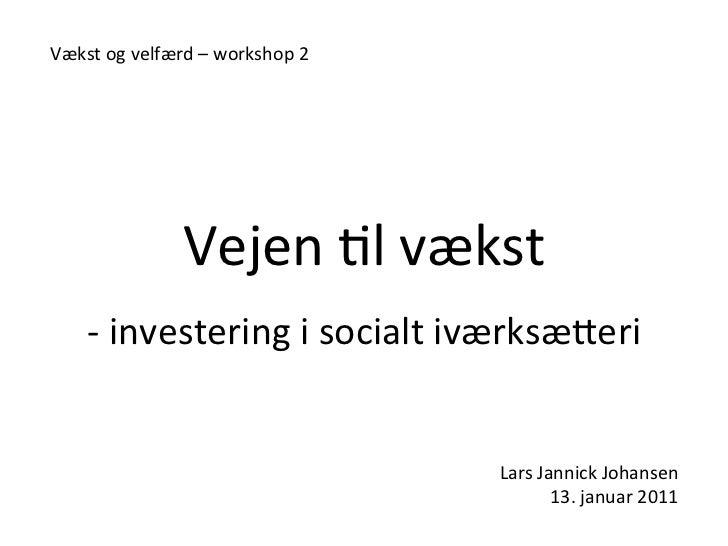 Vejen til Vækst af  Lars Jannick Johansen