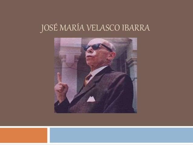 Jose Maria Velasco Ibarra