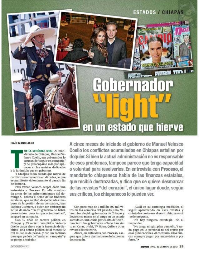 Güero Velasco. Gobernador Light