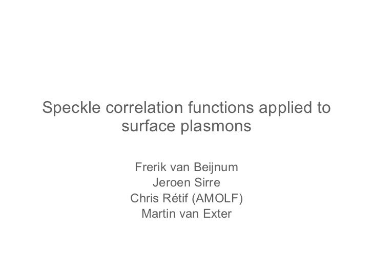 Speckle correlation functions applied to surface plasmons