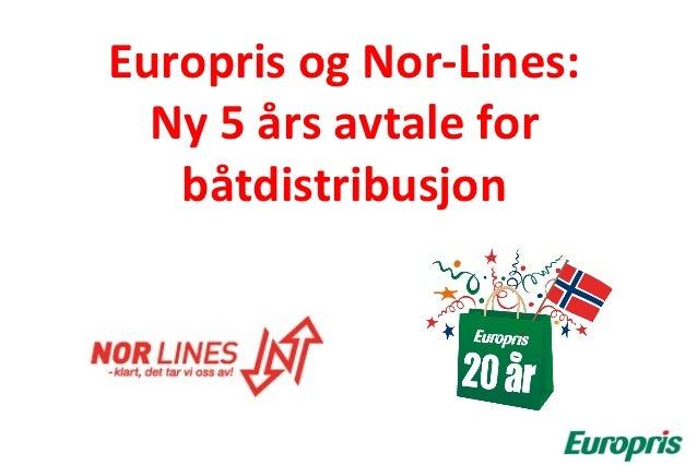 Europris og Nor-Lines:  Ny 5 års avtale for   båtdistribusjon