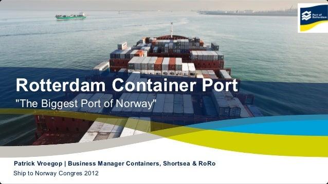 Velg sjøveien oslo 16.00 port of rotterdam - patrick - container port norway