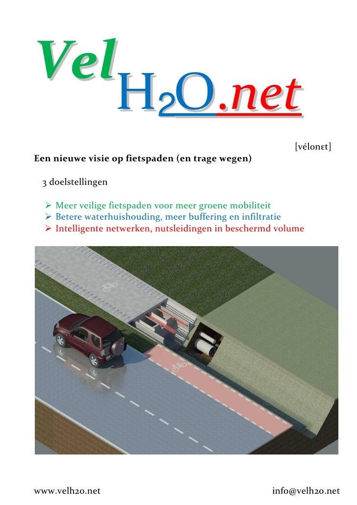 Vel     H2O.net                                                           [vélonεt] Een nieuwe visie op fietspaden (en tra...