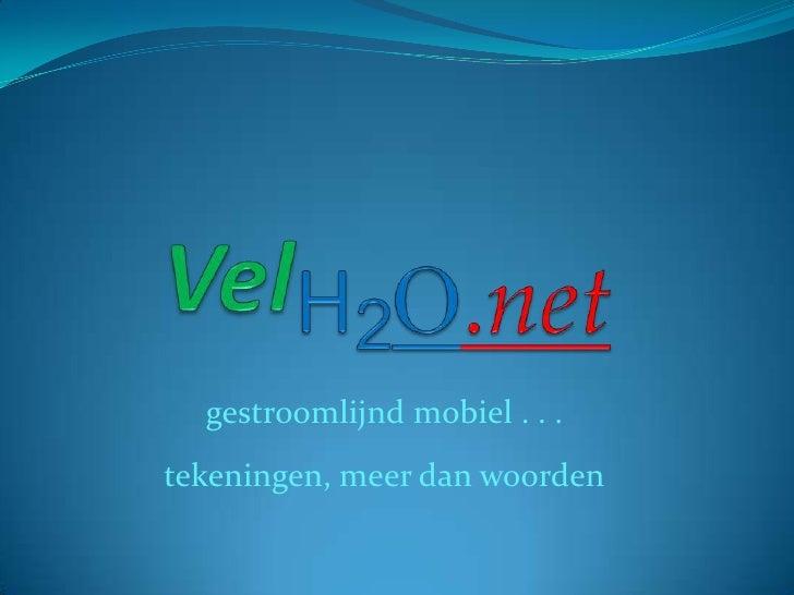 Vel h2o.net tekeningen