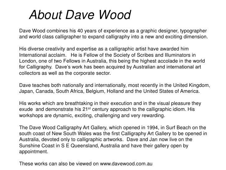 About Dave Wood<br />Dave Wood combines his 40 years of experience as a graphic designer, typographer and world class call...