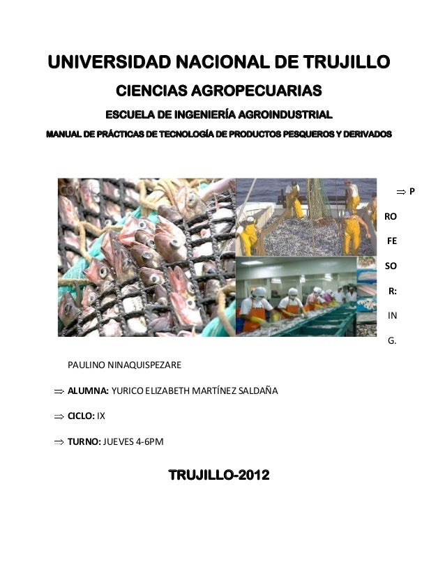 UNIVERSIDAD NACIONAL DE TRUJILLO                 CIENCIAS AGROPECUARIAS                ESCUELA DE INGENIERÍA AGROINDUSTRIA...