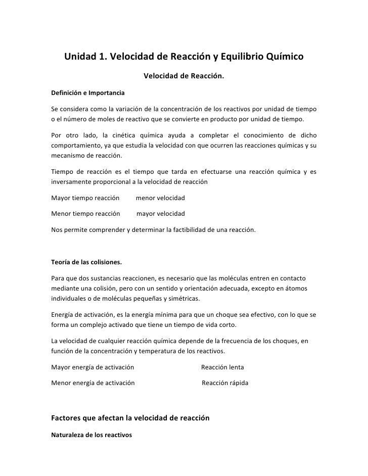 Unidad 1. Velocidad de Reacción y Equilibrio Químico                                 Velocidad de Reacción. Definición e I...