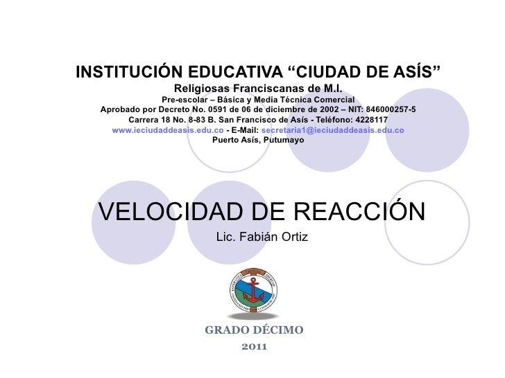 """INSTITUCIÓN EDUCATIVA """"CIUDAD DE ASÍS"""" Religiosas Franciscanas de M.I. Pre-escolar – Básica y Media Técnica Comercial Apro..."""