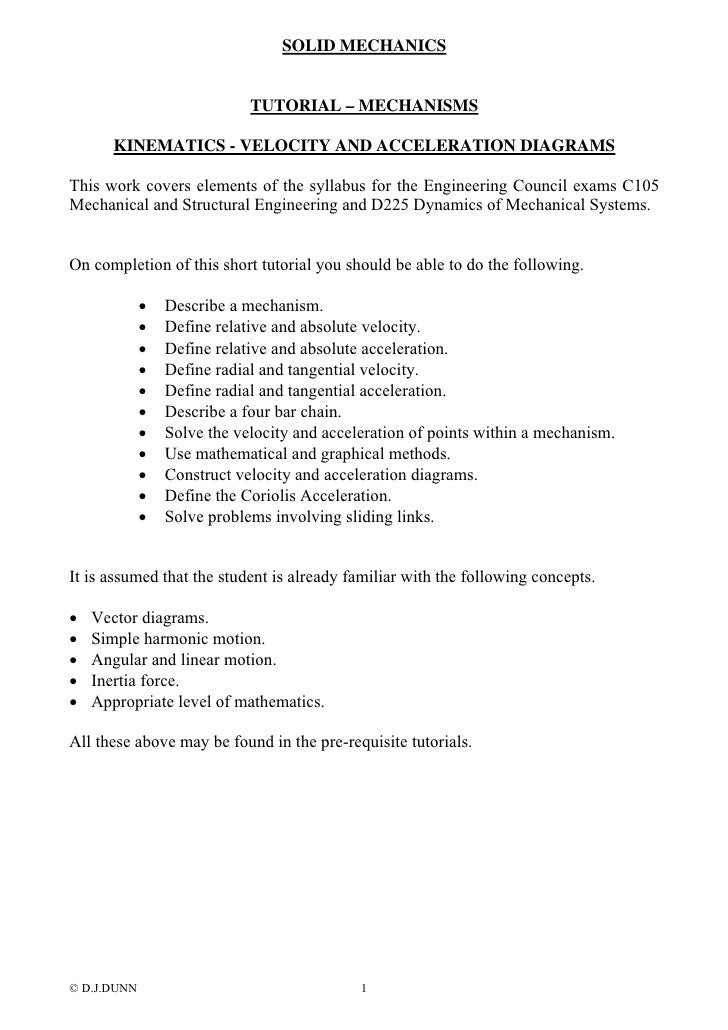 SOLID MECHANICS                             TUTORIAL – MECHANISMS       KINEMATICS - VELOCITY AND ACCELERATION DIAGRAMSThi...