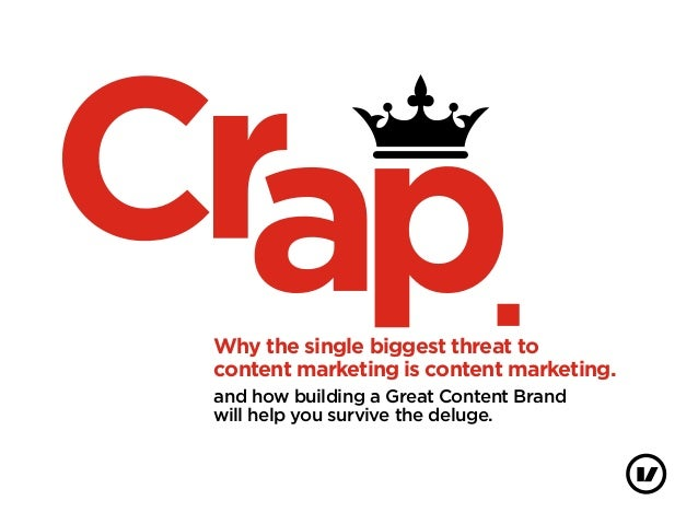 Why the single biggest threat tocontent marketing is content marketing.and how building a Great Content Brandwill help you...