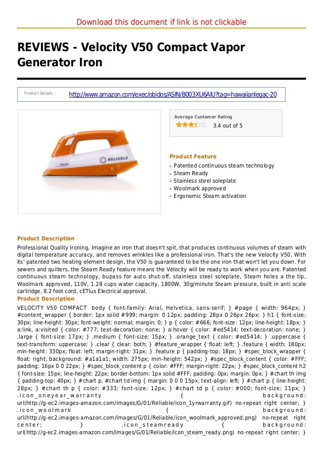 Download this document if link is not clickableREVIEWS - Velocity V50 Compact VaporGenerator IronProduct Details :http://w...
