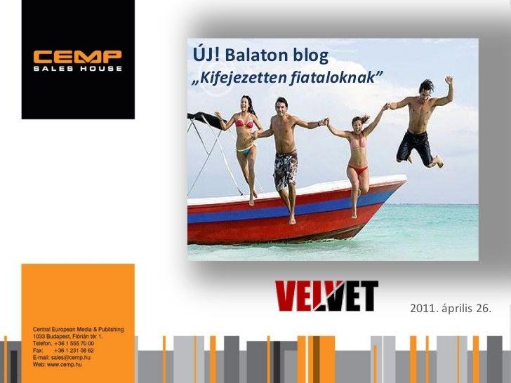 Velvet Balaton blog 2011