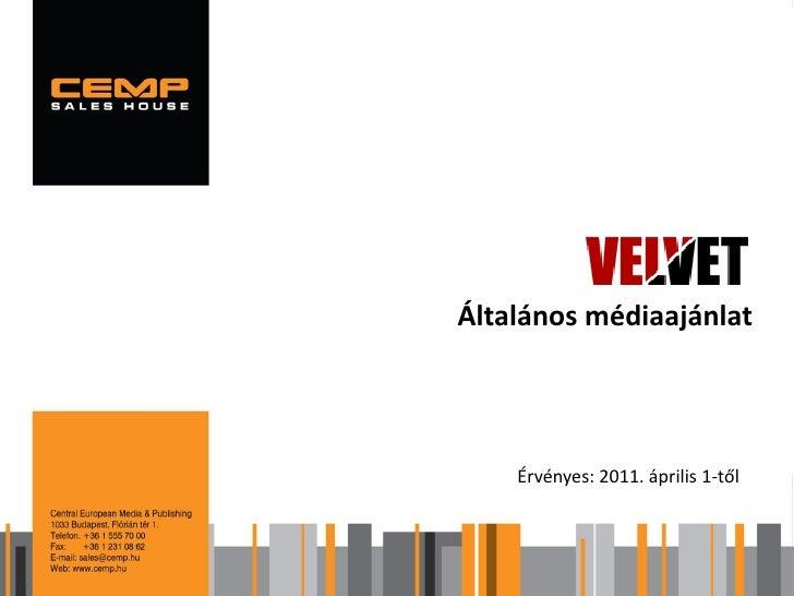 Velvet médiaajánlat 2011