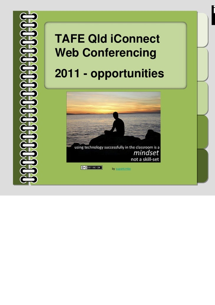 TAFE Qld iConnectWeb Conferencing2011 - opportunities          by superkimbo