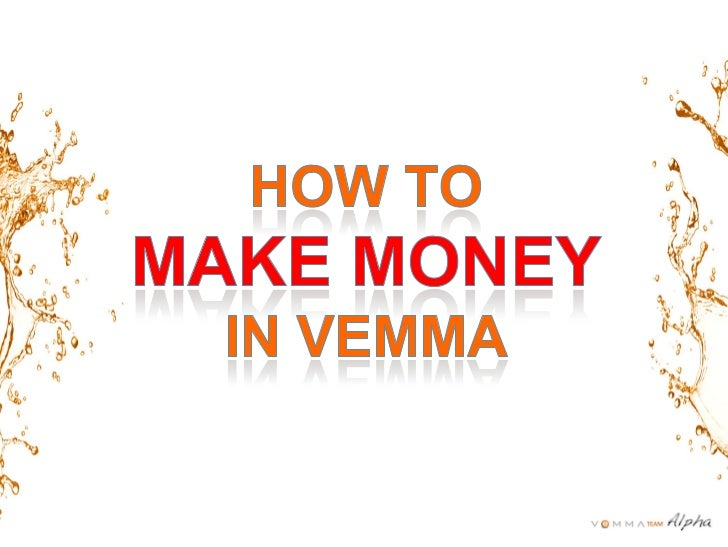How To Make Money In Vemma