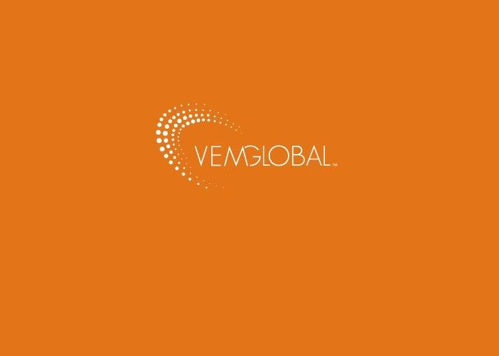 VEM Global Executive Briefing