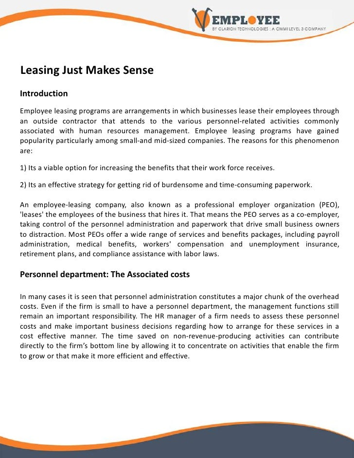 Leasing Just Makes Sense Introduction Employee leasing programs are arrangements in which businesses lease their employees...