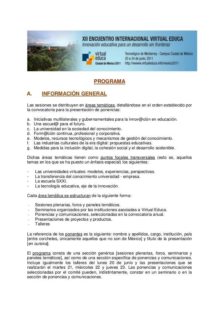PROGRAMAA.       INFORMACIÓN GENERALLas sesiones se distribuyen en áreas temáticas, detallándose en el orden establecido p...
