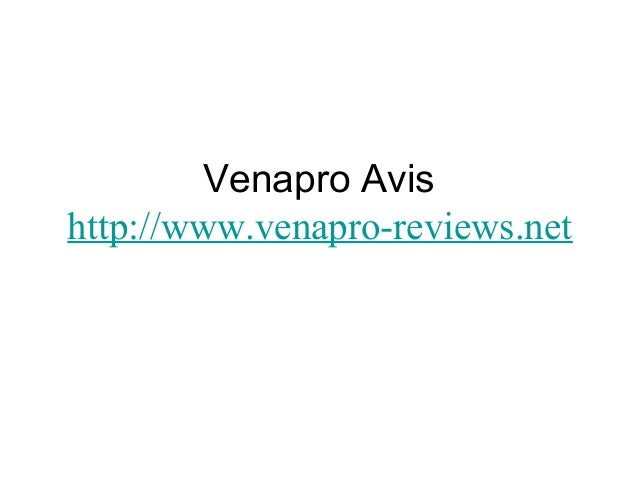 Venapro Avis http://www.venapro-reviews.net