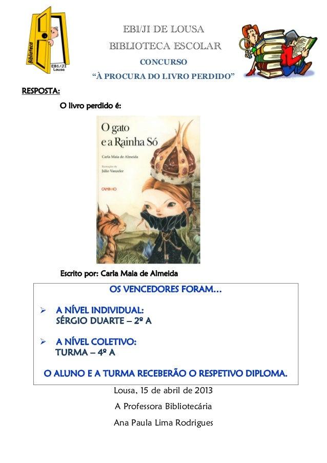 EB1/JI DE LOUSA                          BIBLIOTECA ESCOLAR                                  CONCURSO                     ...