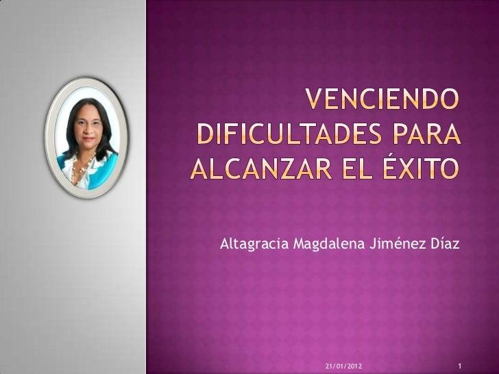Altagracia Magdalena Jiménez Díaz              21/01/2012        1