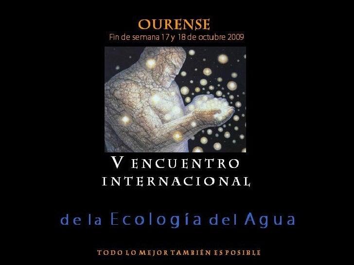 V Encuentro Del Agua - Orense 17,18 Octubre