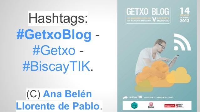 Hashtags: #GetxoBlog #Getxo #BiscayTIK. (C) Ana Belén Llorente de Pablo.
