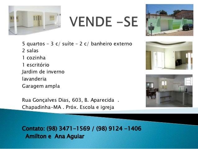5 quartos – 3 c/ suíte – 2 c/ banheiro externo2 salas1 cozinha1 escritórioJardim de invernolavanderiaGaragem amplaRua Gonç...
