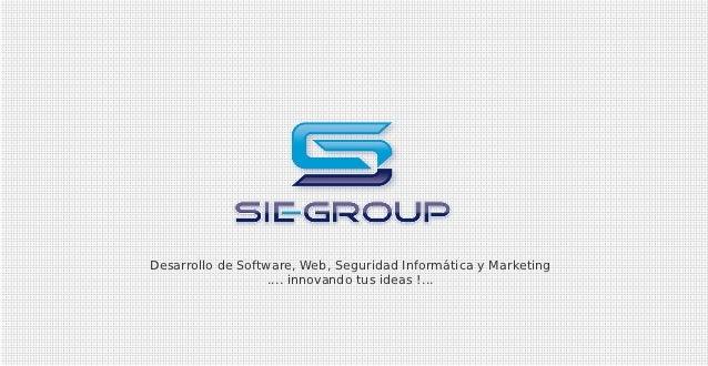 Desarrollo de Software, Web, Seguridad Informática y Marketing                   .... innovando tus ideas !...