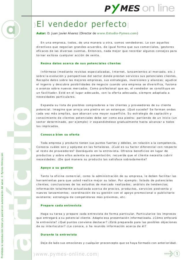 artículo}El vendedor perfecto| artículo }www.pymes-online.com| En una empresa, todos, de una manera u otra, somos vendedor...