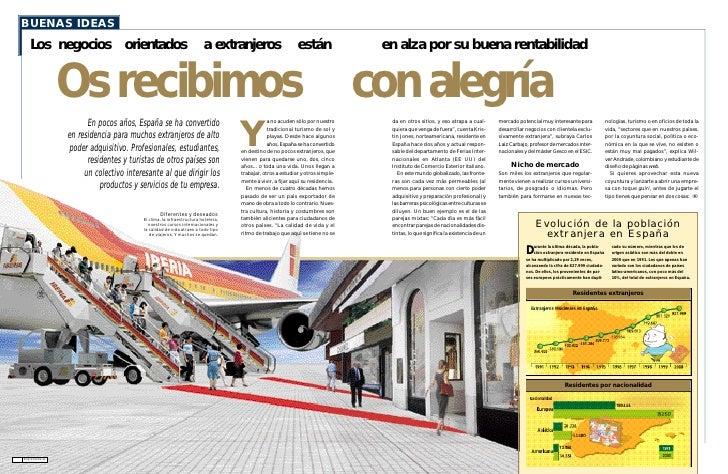 BUENAS IDEAS    Los negocios orientados                                           a extranjeros                       está...
