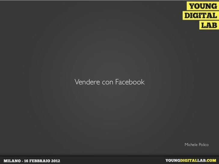 F-commerce: come vendere con Facebook - Michele Polico
